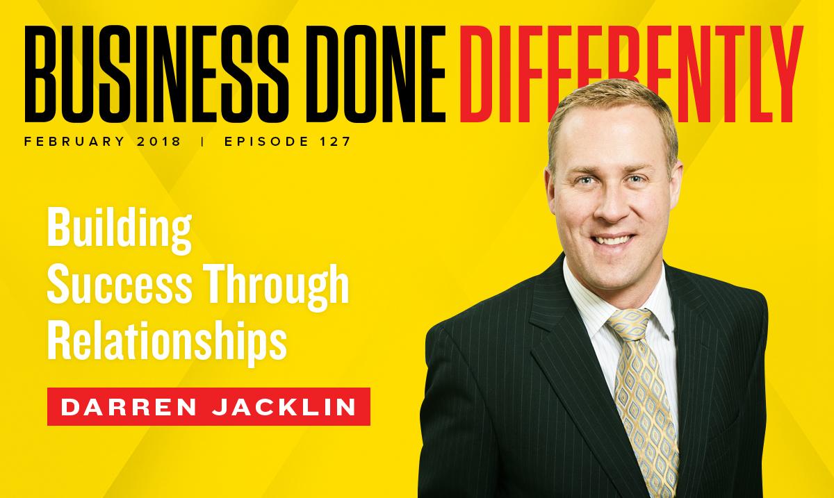 Darren Jacklin Building Success through Relationships