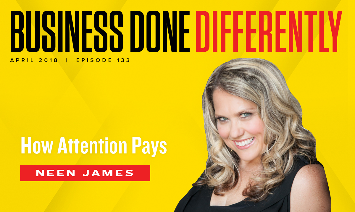 Neen James How Attention Pays