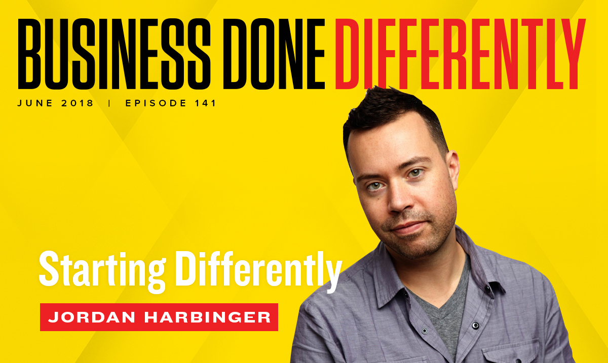 Jordan Harbinger - Starting Differently Business Done Differently