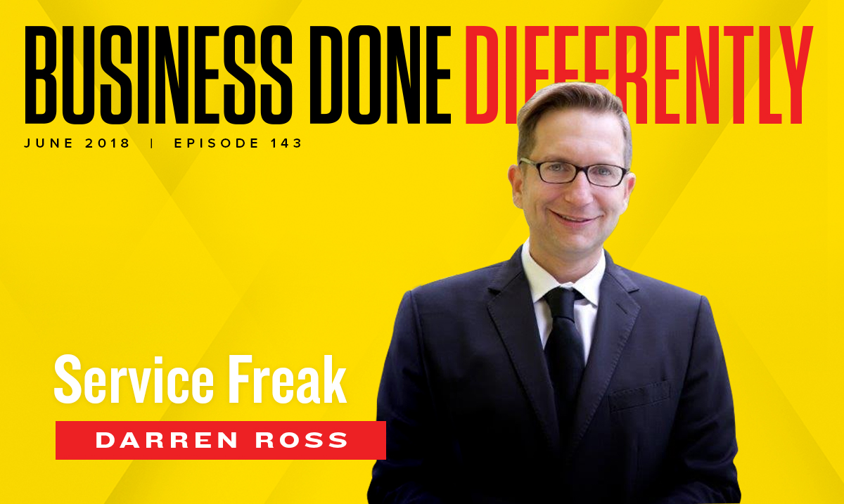 Darren Ross Service Freak Business Done Differently