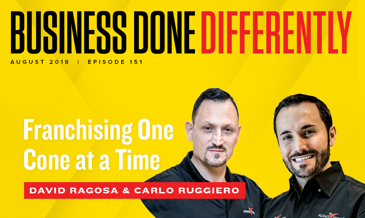 David Ragosa and Carlo Ruggiero – Franchising One Cone at a Time | Ep. 151
