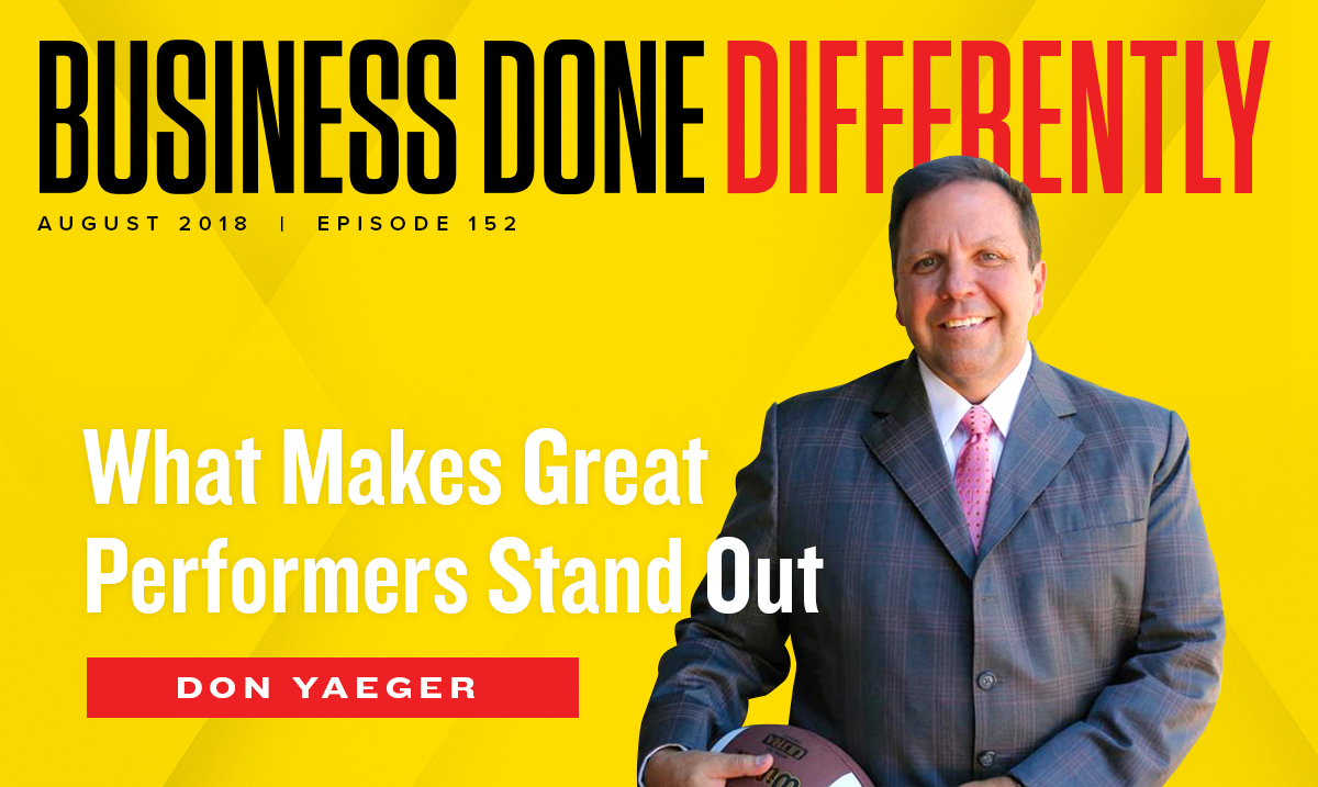 Don Yaeger - What Makes Great Performers Stand Out | Ep. 152