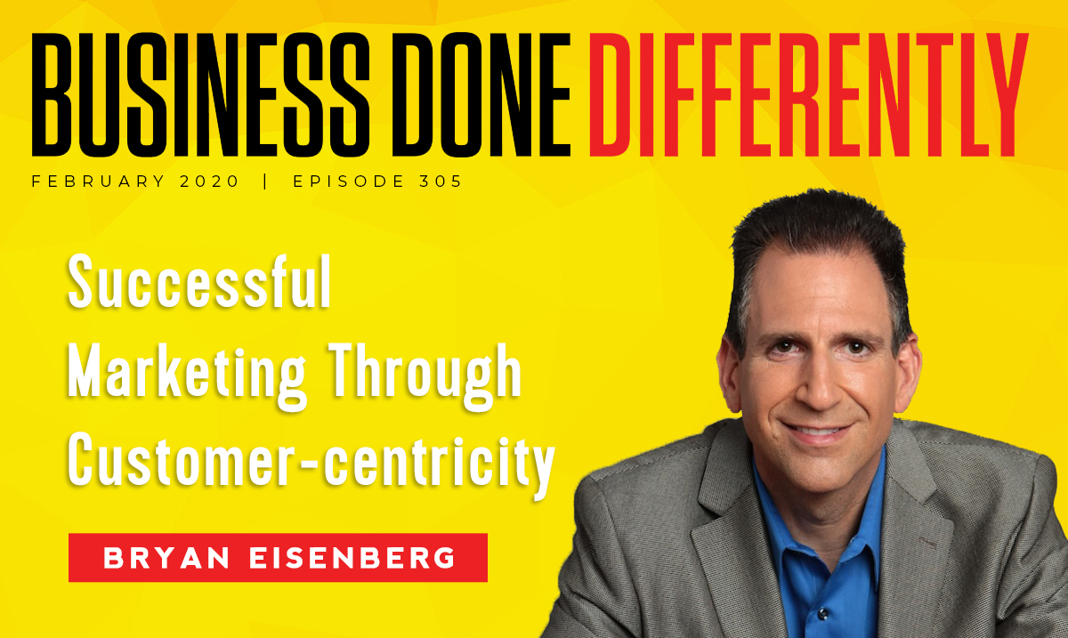 BDD 305 | Customer-centricity