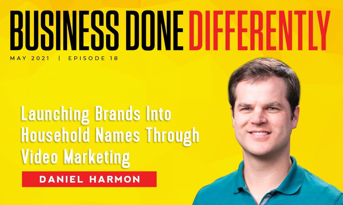 BDD 18 Daniel Harmon | Video Marketing